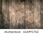 rustic wood planks background | Shutterstock . vector #616991762