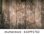 rustic wood planks background | Shutterstock . vector #616991762