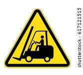 sign warning for fork lift... | Shutterstock .eps vector #617121515
