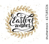 easter wishes typography design ... | Shutterstock . vector #617185226