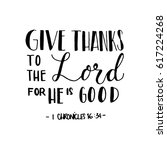give thanks to the lord for he... | Shutterstock .eps vector #617224268