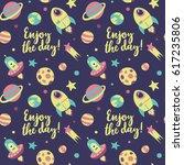 seamless cute cartoon space... | Shutterstock .eps vector #617235806