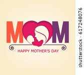 colorful mom text  mother and... | Shutterstock .eps vector #617248076