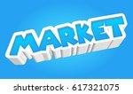 market text. fancy style | Shutterstock . vector #617321075