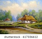 ukrainian landscape. oil... | Shutterstock . vector #617336612