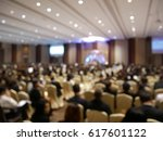blurry image in conference room. | Shutterstock . vector #617601122