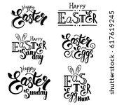 set of hand written easter... | Shutterstock . vector #617619245