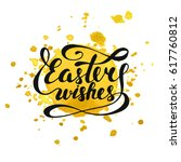 easter wishes typography design ... | Shutterstock . vector #617760812