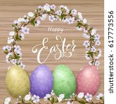 happy easter lettering  painted ... | Shutterstock .eps vector #617773556