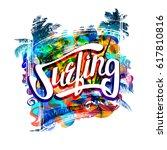surfing   bright  multicolor... | Shutterstock .eps vector #617810816