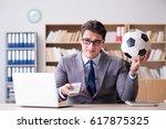 businessman with football ball... | Shutterstock . vector #617875325
