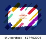 colorful grunge banner. vector... | Shutterstock .eps vector #617903006