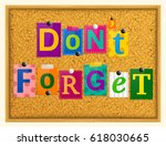 don't forget text from magazine ... | Shutterstock .eps vector #618030665