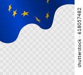 waving flag of european union.... | Shutterstock .eps vector #618057482