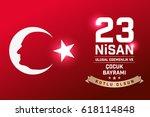 april 23  national sovereignty... | Shutterstock .eps vector #618114848