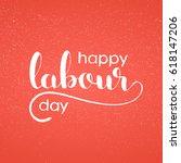 Happy Labour Day Handwritten...