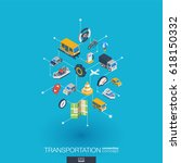 transportation integrated 3d... | Shutterstock .eps vector #618150332