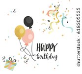 happy birthday vector poster... | Shutterstock .eps vector #618305525