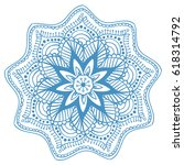 decorative floral round mandala ... | Shutterstock .eps vector #618314792