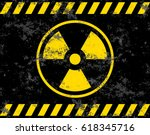warning sign. radiation... | Shutterstock .eps vector #618345716