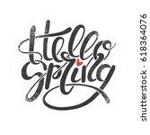 hello spring vector lettering.... | Shutterstock .eps vector #618364076