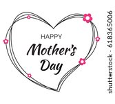happy mothers day hand drawn... | Shutterstock . vector #618365006