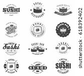 monochrome sushi badges set.... | Shutterstock .eps vector #618392402