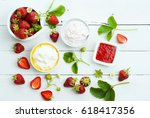 strawberry fruits with jam and... | Shutterstock . vector #618417356
