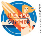 summer holiday and summer surf... | Shutterstock .eps vector #618512996