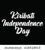 kiribati independence day  text ... | Shutterstock .eps vector #618518915
