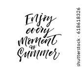 enjoy every moment of summer... | Shutterstock .eps vector #618618326