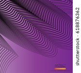moving  lines of abstract... | Shutterstock .eps vector #618876362