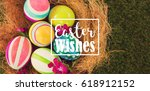 easter greeting against painted ... | Shutterstock . vector #618912152