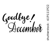 winter card with phrase goodbye ... | Shutterstock .eps vector #619111922