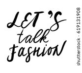 let's talk fashion. fashion... | Shutterstock .eps vector #619131908