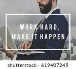 aspiration quotation message... | Shutterstock . vector #619407245