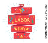 labor day lettering greeting... | Shutterstock .eps vector #619542602
