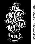 the coffee break time for you... | Shutterstock .eps vector #619568582