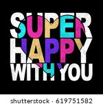 slogan graphic for  t shirt | Shutterstock . vector #619751582
