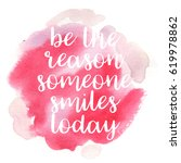 quote be the reason someone... | Shutterstock .eps vector #619978862