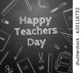 happy teachers day freehand... | Shutterstock .eps vector #620118752