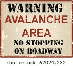 warning avalanche area no... | Shutterstock .eps vector #620245232