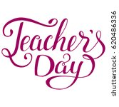 happy teachers day vector... | Shutterstock .eps vector #620486336