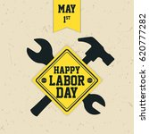 happy labor day greetings cards ... | Shutterstock .eps vector #620777282