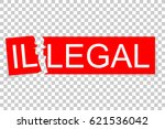illustration change illegal to... | Shutterstock .eps vector #621536042