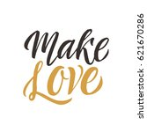 make love. conceptual... | Shutterstock .eps vector #621670286