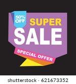 super sale vector banner.  50... | Shutterstock .eps vector #621673352