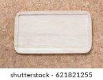 wood tray  | Shutterstock . vector #621821255
