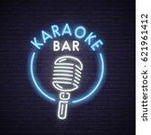 karaoke neon sign. neon sign ... | Shutterstock .eps vector #621961412