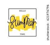 hello summer time. paintbrush... | Shutterstock .eps vector #621976796